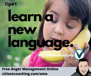 Anger Management Tips Learn an new language