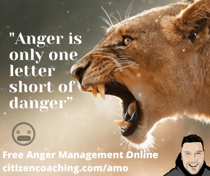 Anger Management Quotes Anger is one letter short of danger