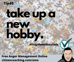 Anger Management Tips Take Up A New Hobby