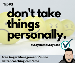 Anger Management Tips Dont Take Things Personally