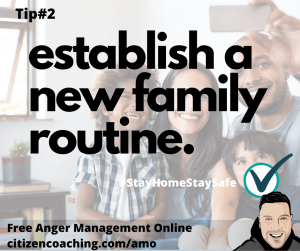 Anger Management Tips Establish A New Family Routine