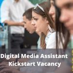 photo represents Digital Media Assistant Kickstart Vacancy